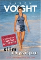 Karen Voight - Slim Physique