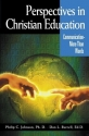 Perspectives in Christian Education Communication - More Than Words