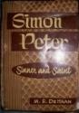 Simon Peter: Sinner and Saint