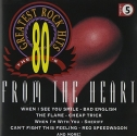 Greatest Rock Hits, Vol. 5: The 80's: From the Heart