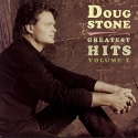 Doug Stone: Greatest Hits, Volume 1