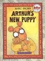 Arthur's New Puppy: An Arthur Adventure (Arthur Adventure Series)