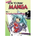 More How To Draw Manga Volume 1: The Basics Of Character Drawing (Manga Technique)