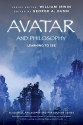 Avatar and Philosophy: Learning to See ...