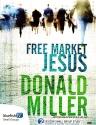 Free Market Jesus DVD