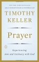 Prayer: Experiencing Awe and Intimacy w...