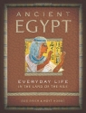 Ancient Egypt: Everyday Life in the Lan...