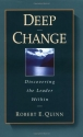 Deep Change: Discovering the Leader Within (US Business & Management Series)