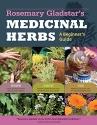 Rosemary Gladstar's Medicinal Herbs: A ...