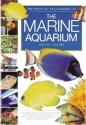 The Practical Encyclopedia of the Marine Aquarium