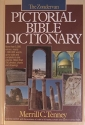 The Zondervan Pictorial Bible Dictionary