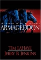 Armageddon: The Cosmic Battle of the Ages (Left Behind No. 11)
