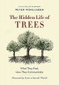 The Hidden Life of Trees: What They Fee...