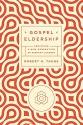Gospel Eldership: Equipping a New Generation of Servant Leaders