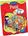 Paint It (The Incredible Kids Craft-It-Series)