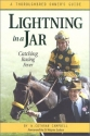 Lightning in a Jar: Catching Racing Fever - A Thoroughbred Owner's Guide, 1st Edition