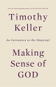 Making Sense of God: An Invitation to t...