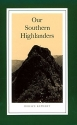 Our Southern Highlanders: Introduction By George Ellison