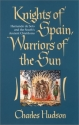 Knights of Spain, Warriors of the Sun: Hernando de Soto and the South's Ancient Chiefdoms