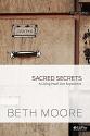 Sacred Secrets - Study Journal: A Living Proof Live Experience