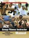 Ace Group Fitness Instructor Manual: A ...