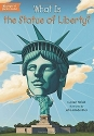What Is the Statue of Liberty? (What Wa...
