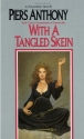 With a Tangled Skein (Incarnations of Immortality, Book 3)