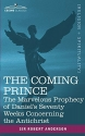 The Coming Prince: The Marvelous Prophecy of Daniel's Seventy Weeks Concerning the Antichrist (Cosimo Classics)