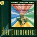 The Fantastic Philadelphians (High Performance)