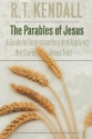 The Parables of Jesus: A Guide to Under...