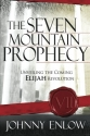 The Seven Mountain Prophecy: Unveiling ...