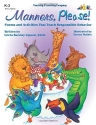 Manners, Please! : Poems & Activities That Teach Responsible Behavior