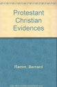 Protestant Christian Evidences