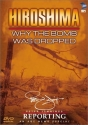 Hiroshima - Why the Bomb Was Dropped
