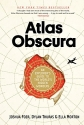 Atlas Obscura: An Explorer's Guide to t...