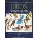 The Illustrated Encyclopedia of Birds: The Definitive Reference to Birds of the World