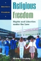 Religious Freedom: Rights and Liberties under the Law (America's Freedoms)