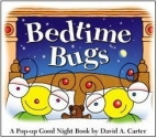 Bedtime Bugs: A Pop-up Good Night Book by David A. Carter (David Carter's Bugs)