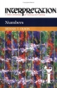 Numbers (Interpretation, a Bible Commentary for Teaching and Preaching)