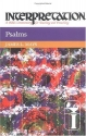 Psalms (Interpretation, a Bible Commentary for Teaching and Preaching)