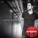 Luke Bryan Kill the Lights {Deluxe Edition} with 3 Bonus Songs