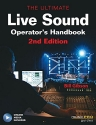 The Ultimate Live Sound Operators Handbook, 2nd Edition (Music Pro Guides) Bk/online media