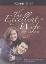 The Excellent Wife Day by Day