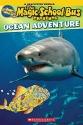 Scholastic Reader Level 2: Magic School Bus: Ocean Adventure