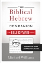 The Biblical Hebrew Companion for Bible Software Users: Grammatical Terms Explained for Exegesis