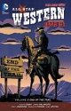 All Star Western Vol. 6: End of the Trail (The New 52)