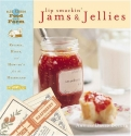 Lip Smackin' Jams and Jellies: Recipes, Hints and How Tos from the Heartland