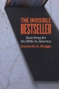 The Invisible Bestseller: Searching for the Bible in America