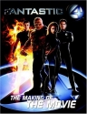 Fantastic 4: The Making of the Movie