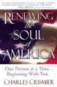 Renewing the Soul of America: One Person at a Time... Beginning With You